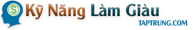 Kỹ Năng Làm Giàu – Kinh Doanh Online – Khởi Nghiệp – Kỹ Năng Bán Hàng